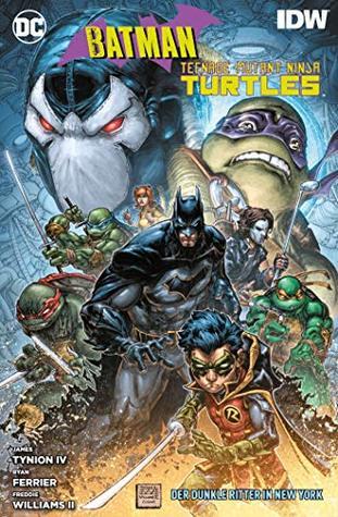 Batman Teenage Mutant Ninja Turtles Ii By James Tynion Iv
