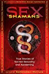 Sex Shamans: True...