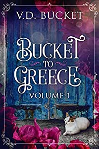 Bucket To Greece, Volume One