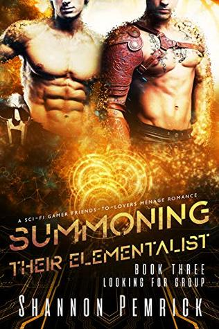 Summoning Their Elementalist (Looking For Group Book, #3)