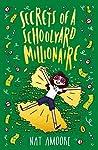 Secrets of a Schoolyard Millionaire