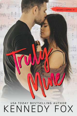 Truly Mine: Mason & Sophie, #1 (Roommate Duet, #3)