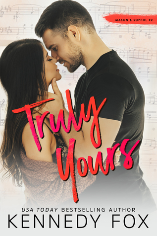 Truly Yours: Mason & Sophie, #2 (Roommate Duet, #4)