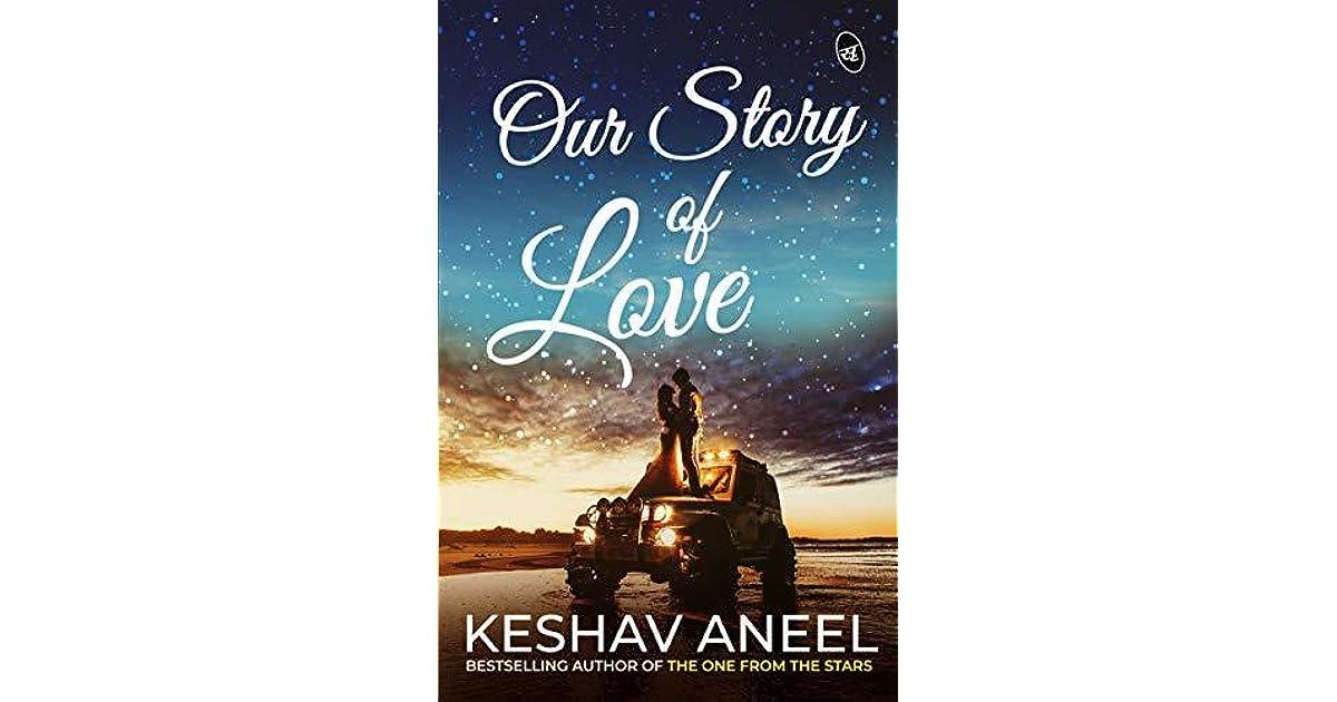 Our Story Of Love By Keshav Aneel