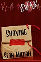 SWAK: Shaving (Sealed with a Kink #4)