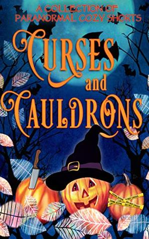 Curses and Cauldrons by Tegan Maher