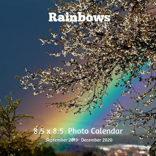 Christian December Calendar 2020 Rainbows 8.5 X 8.5 Calendar September 2019  December 2020: Monthly