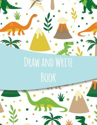 Draw And Write Book Dinosaur Blank Story Book For Kids With Lines Write And Draw Picture Box And Handwriting Practice Journal By Not A Book