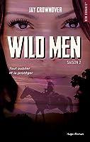 Wild Men (Getaway, #2)
