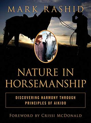 Nature in Horsemanship: Discovering Harmony Through