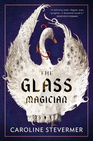 https://www.goodreads.com/book/show/45046558-the-glass-magician