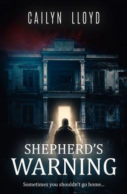 Shepherd's Warning by Cailyn Lloyd