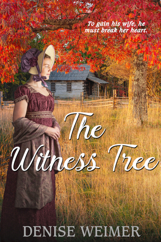 The Witness Tree by Denise Weimer