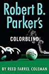 Robert B. Parker's Colorblind (Jesse Stone #17)