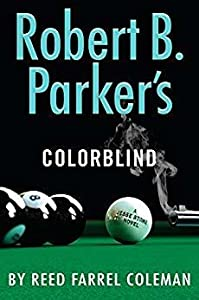 Robert B. Parker's Colorblind (Jesse Stone #17)