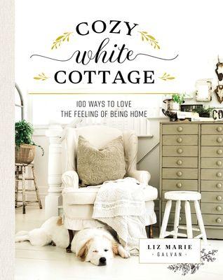 Cozy White Cottage by Liz Marie Galvan