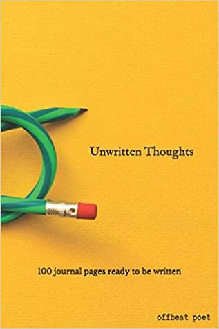 Unwritten Thoughts: 100 Journal Pages Ready to be Written
