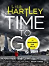 Time To Go (Detective Caelan Small, #3)