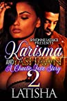 Karisma and Yashawn 2: A Chaotic Love Story