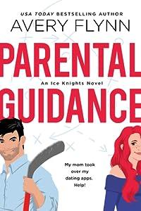 Parental Guidance (Ice Knights, #1)