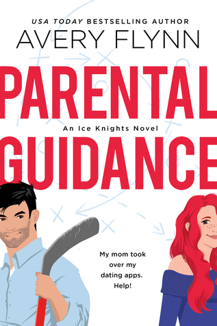 "Book cover of ""Parental Guidance"" by Avery Flynn"