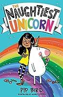 The Naughtiest Unicorn (The Naughtiest Unicorn series)
