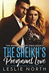 The Sheikh's Pregnant Love (The Karawi Sheikhs, #3)