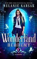Wonderland Academy: Year One
