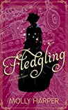 Fledgling (Sorcery and Society, #2)