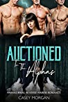 Auctioned To The Alphas (Love's Hollow Auctions #2)