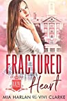 Fractured Heart (LUV Academy, #1)