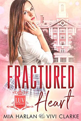 Fractured Heart (LUV Academy #1)