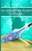 An American Singer in Paris (American Girl in Paris, #2)