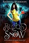 Blood and Snow (Seven Magics Academy #1)