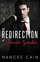 The Redirection of Damien Sinclair (Pine Bluff, #4)