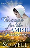 Escape For The Amish Prisoner (Love in Amish Indiana Series)