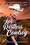Her Restless Cowboy (Steeple Ridge Romance, #1)