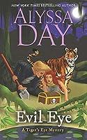 Evil Eye: A Tiger's Eye cozy paranormal mystery (Tiger's Eye Mysteries Book 4)
