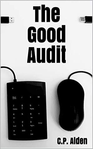 The Good Audit by C.P. Aiden