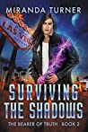 Surviving the Shadows (The Bearer of Truth #2)