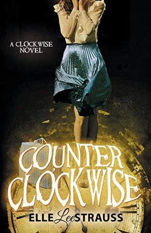 Counter Clockwise (Clockwise #4)