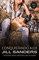 Conquistando Alex (Series West Vol. 2)