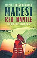 Maresi Red Mantle (The Red Abbey Chronicles)
