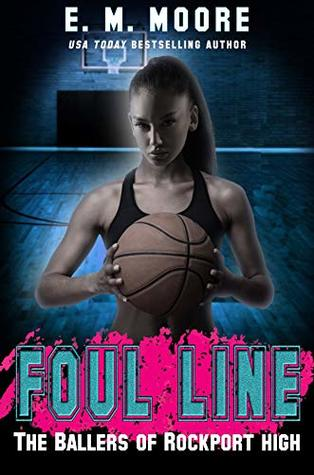 Foul Line (The Ballers of Rockport High, #2)