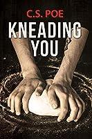 Kneading You