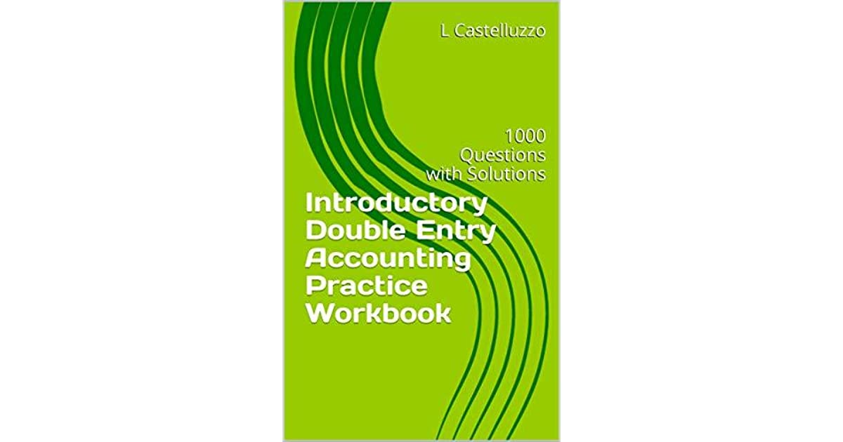 Introductory Double Entry Accounting Practice Workbook: 1000