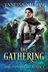 The Gathering (The Hundred, #1)