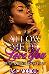 Allow Me to Love You: Ruby & Hendrix's Story