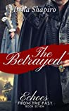 The Betrayed (Echoes from the Past, #7)