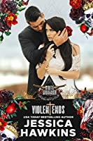Violent Ends (White Monarch, #2)